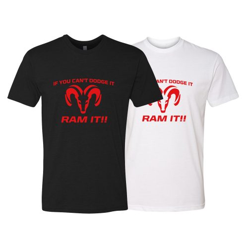 "Short Sleeve ""If you can't dodge it ram it!"" T-Shirt in black and white"